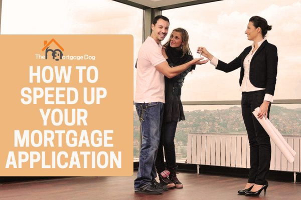 You can speed up your mortgage application by having everything in order.