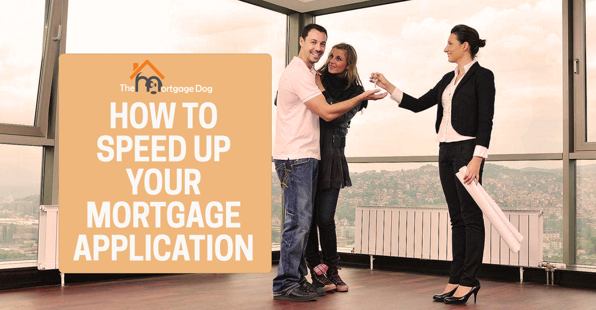 Speed up your mortgage application